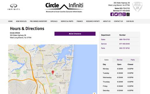 Screenshot of Hours Page circleinfiniti.com - Circle Infiniti Hours & Directions - Freehold Infiniti dealer in West Long Branch NJ - New and Used Infiniti dealership Red Bank Manalapan Howell NJ - captured Dec. 9, 2015
