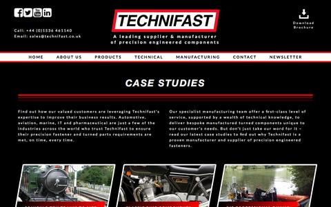 Screenshot of Case Studies Page technifast.co.uk - Fasteners Case Studies & Testimonials - Technifast.co.uk - captured Feb. 28, 2017