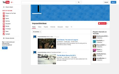 Screenshot of YouTube Page youtube.com - Impossibleideas  - YouTube - captured Oct. 23, 2014