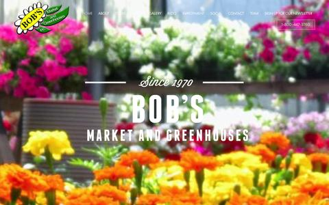 Screenshot of Home Page bobsmarket.com - Home - Bob's Market And Greenhouses Inc. - captured Oct. 5, 2014