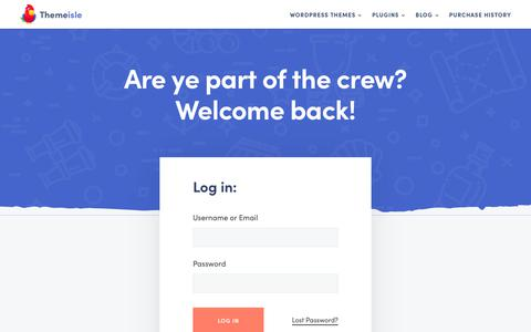 Screenshot of Login Page themeisle.com - Are ye part of the crew? Welcome back! – ThemeIsle - captured Nov. 28, 2019