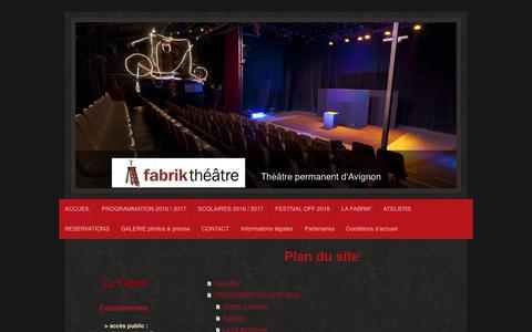 Screenshot of Site Map Page fabriktheatre.fr - La Fabrik' - Théâtre permanent d'Avignon - ACCUEIL - captured June 5, 2017