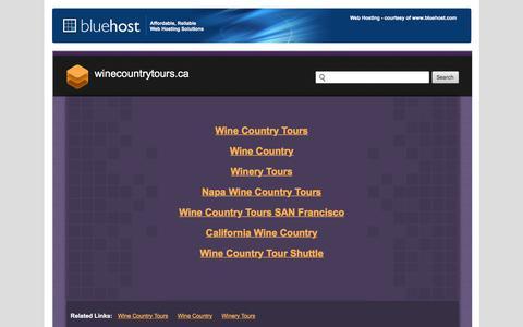 Welcome winecountrytours.ca - BlueHost.com