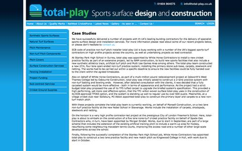 Screenshot of Case Studies Page total-play.co.uk - Sub-contracting sports surface construction projects - cricket pitch construction, sports surface construction, sub-contracting services - captured Oct. 9, 2014