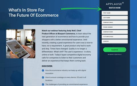 Screenshot of Landing Page applause.com - Webinar: What's In Store For The Future Of Ecommerce - captured May 3, 2017