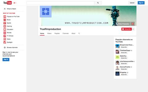Screenshot of YouTube Page youtube.com - Truefilmproduction  - YouTube - captured Oct. 25, 2014