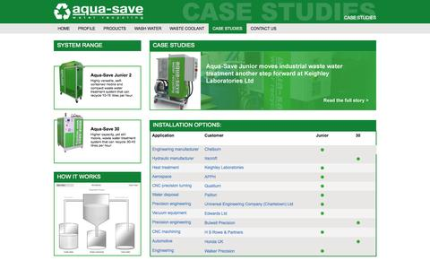 Screenshot of Case Studies Page aqua-save.co.uk - Aqua-Save industrial waste water treatment, wash water & coolant recycling - captured Oct. 4, 2014