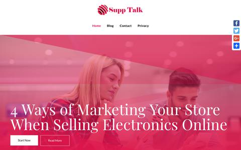 Screenshot of Home Page supptalk.com - 4 Ways of Marketing Your Store When Selling Electronics Online - captured Sept. 30, 2018