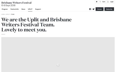 Screenshot of Team Page bwf.org.au - We are the Uplit and Brisbane Writers Festival Team.  Lovely to meet you.  - Brisbane Writers Festival - captured July 6, 2018