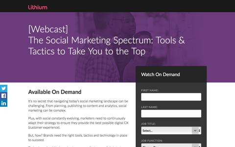 Screenshot of Landing Page lithium.com - Webcast:The Social Marketing Spectrum: Tools & Tactics to Take You to the Top - captured July 18, 2017