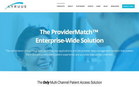 Screenshot of Products Page kyruus.com - Enterprise | Patient Access | ProviderMatch | Kyruus - captured July 12, 2017