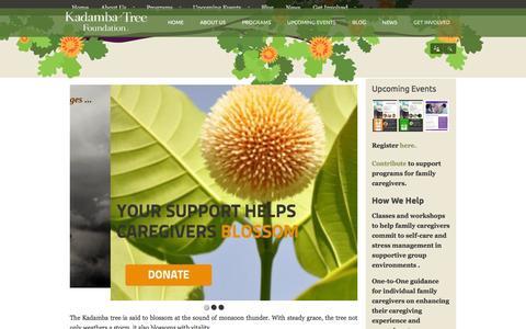 Screenshot of Home Page kadambatree.org - Kadamba Tree Foundation for Caregivers   Helping caregivers blossom during life's challenges - captured Feb. 12, 2016
