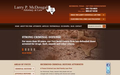 Screenshot of Home Page larrymcdougal.com - Criminal Defense Attorney Serving Richmond, Rosenberg & Sugar land Texas - captured Oct. 2, 2014