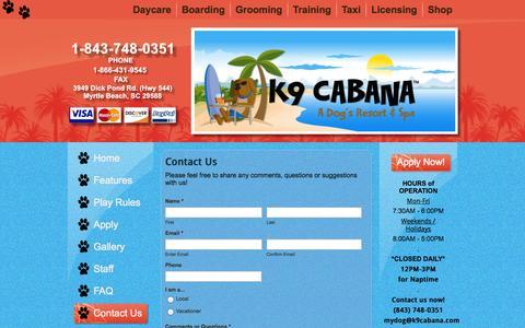 Screenshot of Contact Page k9cabana.com - Contact Us   k9Cabana.com – A Dog's Resort & Spa – dog daycare, grooming, training – Myrtle Beach, SC - captured Nov. 3, 2014