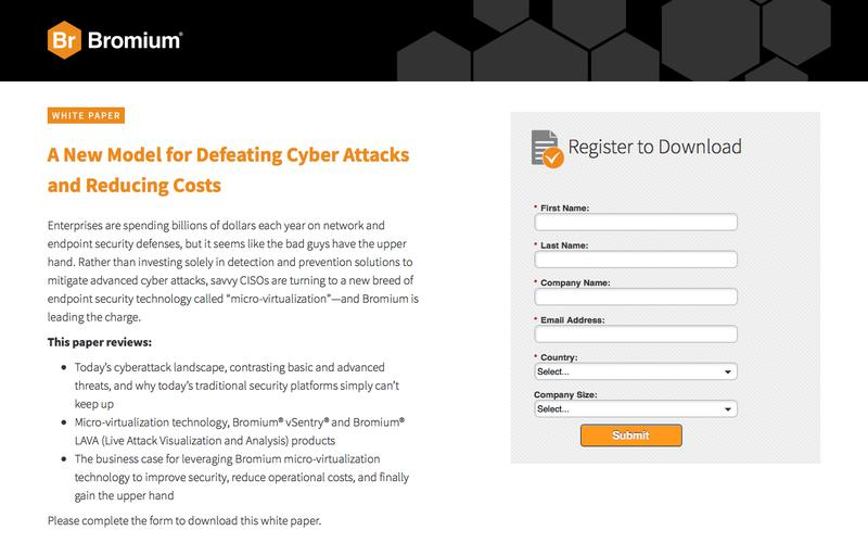 Bromium: White Paper - A New Model for Defeating Cyber Attacks and Reducing Costs