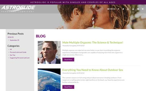 Screenshot of Blog astroglideaustralia.com - Astroglide | World's Biggest Selling Personal Lubricant Range | Blog - captured Oct. 1, 2018