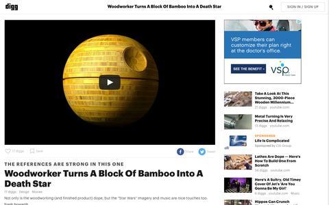 Screenshot of digg.com - Woodworker Turns A Block Of Bamboo Into A Death Star - Digg - captured May 5, 2016