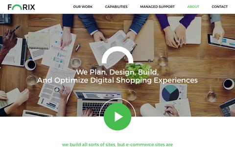 Screenshot of About Page forixwebdesign.com - Learn About Forix | Custom Web, eCommerce, & Managed Support | - captured Oct. 18, 2017