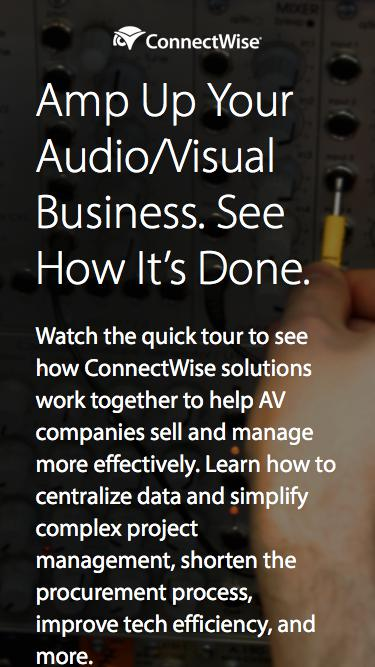 Watch the ConnectWise Audio/Visual Quick Tour