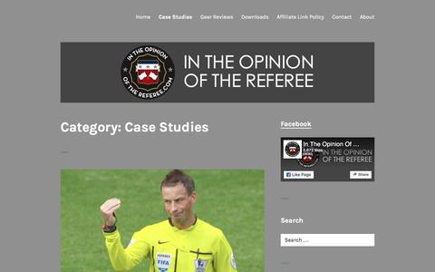 Screenshot of Case Studies Page intheopinionofthereferee.com - Case Studies – In The Opinion Of The Referee - captured Aug. 5, 2016
