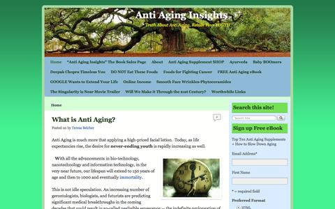 Screenshot of Home Page antiaginginsights.com - Anti Aging Insights | Truth About Anti Aging, Retain Your YOUTH - captured Sept. 23, 2014