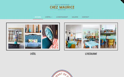 Screenshot of Home Page hotel-restaurant-maurice.fr - Hotel Restaurant Chez Maurice | 100 années d'existances, et un grand chef ! - captured Feb. 18, 2016