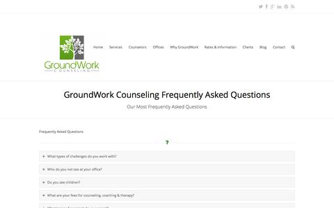 Screenshot of FAQ Page groundworkcounseling.com - Frequently Asked Questions | GroundWork Counseling - captured Sept. 30, 2014