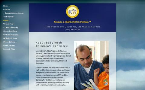 Screenshot of About Page babyteeth.com - About - West Los Angeles Pediatric Childrens Dentist Pedodontist Santa Monica,  Brentwood, Culver City, Pacific Palisades - captured Oct. 5, 2014