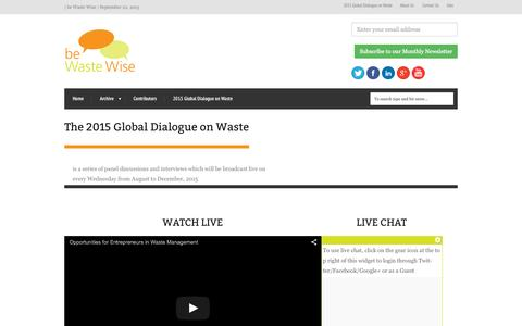 Screenshot of Home Page wastewise.be - The 2015 Global Dialogue on Waste| be Waste Wise | Bridging the waste solutions expertise gap worldwide - captured Sept. 22, 2015