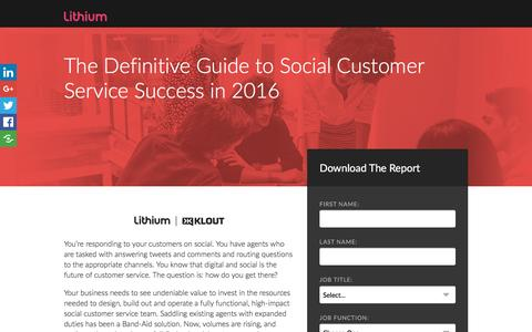Screenshot of Landing Page lithium.com - The Definitive Guide to Social Customer Service Success in 2016 | Lithium Resources - captured Aug. 7, 2016