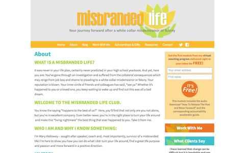Screenshot of About Page misbrandedlife.com - About - Misbranded Life Misbranded Life | Your journey forward after a white collar investigation, misdemeaner or felony - captured Oct. 9, 2014