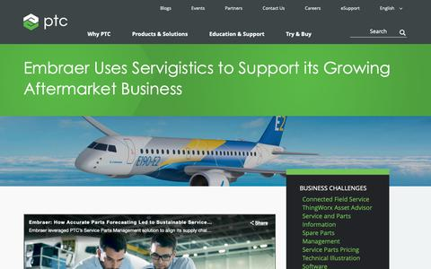 Screenshot of Case Studies Page ptc.com - Embraer Uses Servigistics to Support its Growing Aftermarket Business | PTC - captured Nov. 13, 2018
