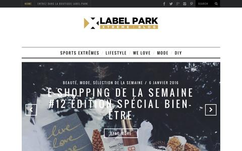 Screenshot of Blog label-park.com - Blog Label-Park | News sports extrêmes, fashion & artLabel-park-Blog - captured Jan. 24, 2016