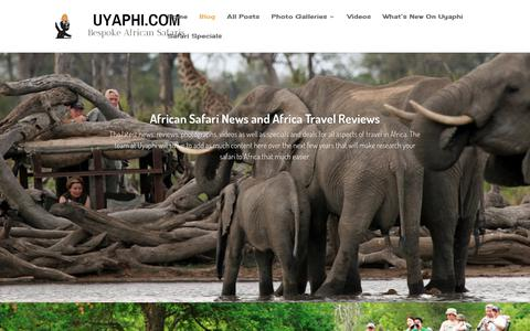 Screenshot of Blog uyaphi.com - African Safari News | Africa Travel Reviews - captured June 25, 2017