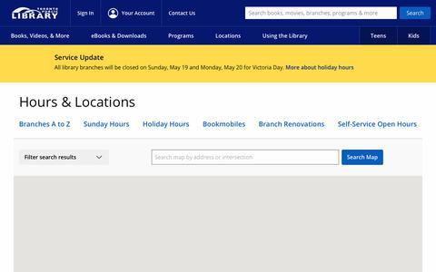 Screenshot of Locations Page torontopubliclibrary.ca - Hours & Locations : Toronto Public Library - captured May 18, 2019