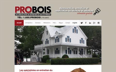 Screenshot of Home Page probois.ca - ▷▷ PROBOIS™ – Les spécialistes en entretien du bois extérieur (1-855 776-2647) | Restauration, entretien et application de teinture et peinture - captured July 9, 2016