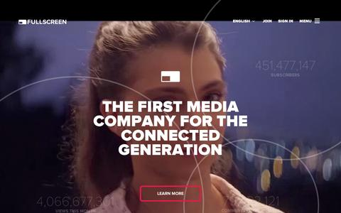 Screenshot of Home Page fullscreen.com - Fullscreen   THE FIRST MEDIA COMPANY FOR THE CONNECTED GENERATION - captured Sept. 11, 2014
