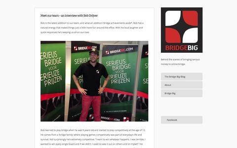 Screenshot of Blog bridgebig.com - Meet our team – an interview with Bob Drijver — The Bridge Big Blog - captured Oct. 29, 2014