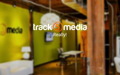Screenshot of Home Page track5media.com - Track 5 Media | Real people. Real results. Really. - captured June 18, 2015