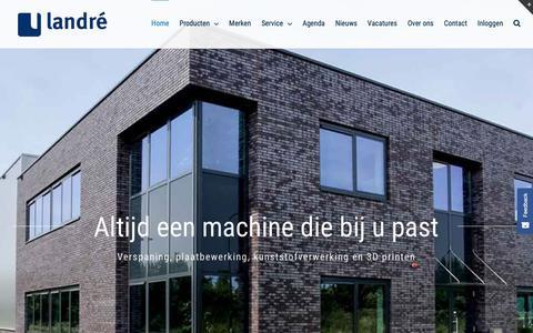 Screenshot of Home Page landre.nl - Landré - Productietechnologieën voor de maakindustrie - captured Sept. 26, 2018