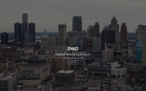 Screenshot of Home Page dwo.org - Detroit World Outreach – A Church for All Colors - captured Aug. 5, 2018