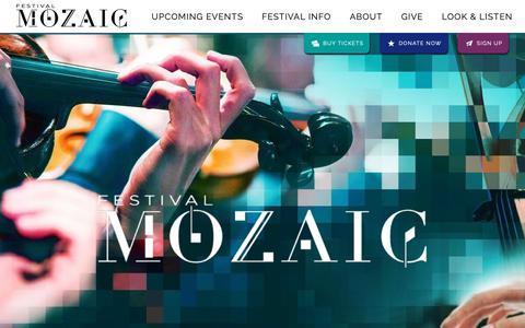 Screenshot of Home Page festivalmozaic.com - Home - Festival Mozaic - The Art Of Music - captured Nov. 6, 2018