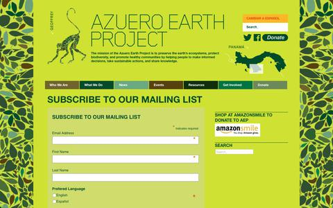 Screenshot of Signup Page azueroearthproject.org - Azuero Earth Project | Subscribe To Our Mailing List - Azuero Earth Project - captured July 31, 2018