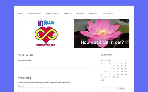 Screenshot of Testimonials Page inawefoundation.org - Testimonials | In Awe Foundation, Inc. - captured Oct. 4, 2014