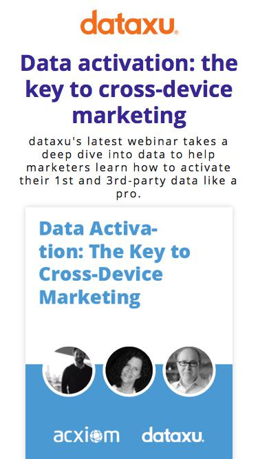 Data activation: the key to cross-device marketing