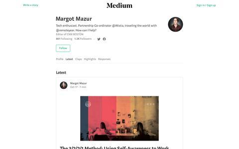 Latest stories written by Margot Mazur – Medium