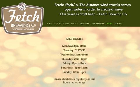 Screenshot of Hours Page fetchbrewing.com - Fetch Brewing Co. | HOURS - captured Dec. 29, 2016