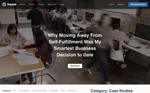 Screenshot of Case Studies Page shipbob.com - ShipBob Ecommerce Order Fulfillment 3PL Case Studies - captured Nov. 7, 2018