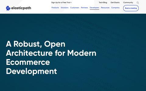 Screenshot of Developers Page elasticpath.com - Ecommerce Development - open Ecommerce Architecture - captured Oct. 2, 2019