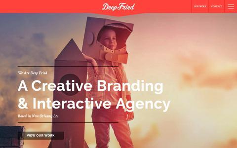 Screenshot of Home Page deepfried.com - Deep Fried Advertising   New Orleans Branding & Web Design - captured June 14, 2019